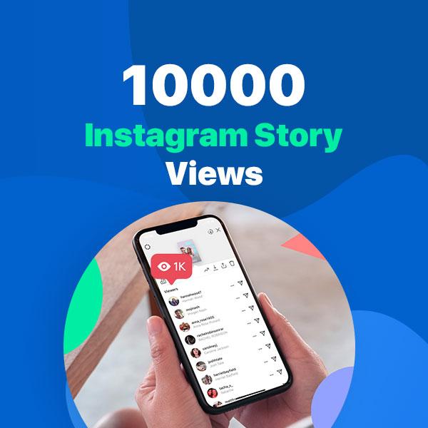 10000 instagram story views