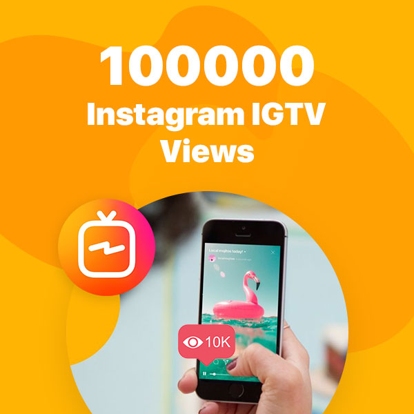 100000 instagram igtv views