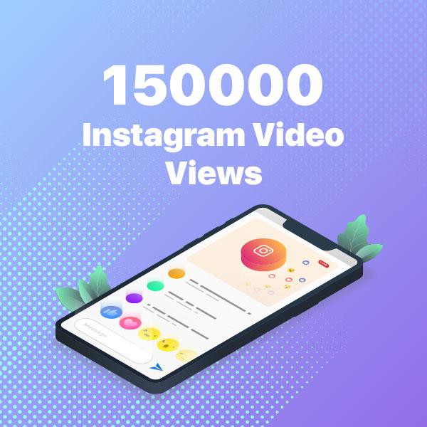 150000 instagram video views