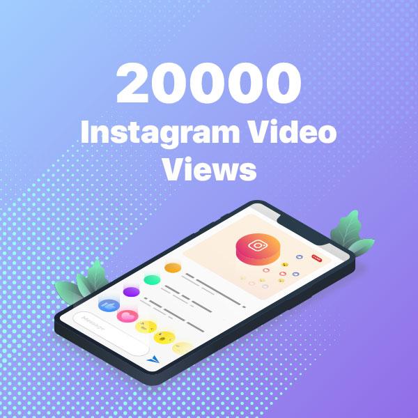 20000 instagram video views