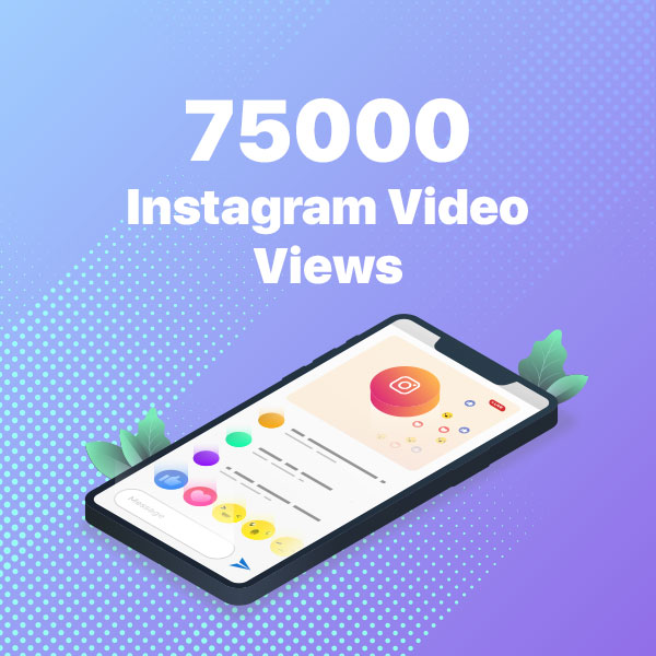 75000 instagram video views