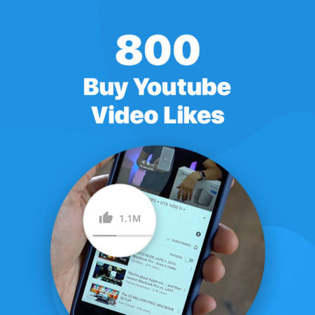 800 youtube video likes